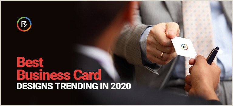 Business Card Trends Best Business Card Designs Trending In 2020