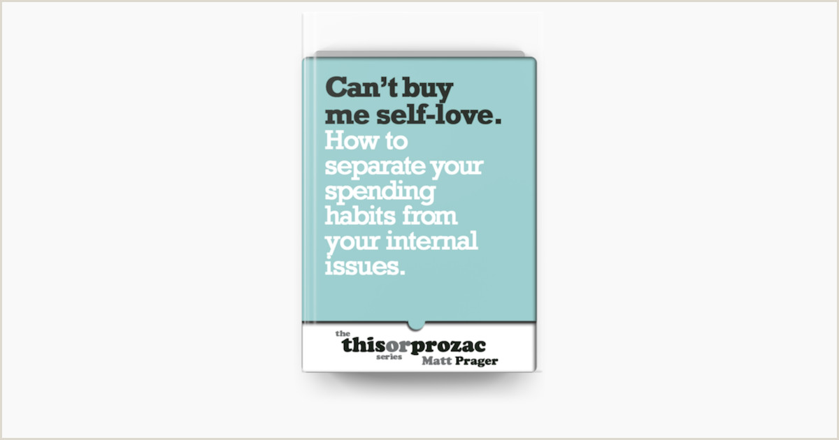 Business Cards For Cheap can T Buy Me Self Love How To Separate Your Spending Habits From Your Internal Issues