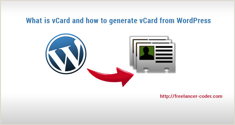 Business Cards Format Vcard What Is It And How To Generate Vcard From WordPress