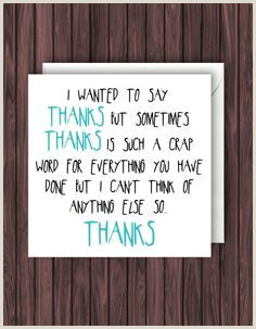 Cool Thank You Card Ideas 1000 Ideas About Funny Thank You Cards On Pinterest