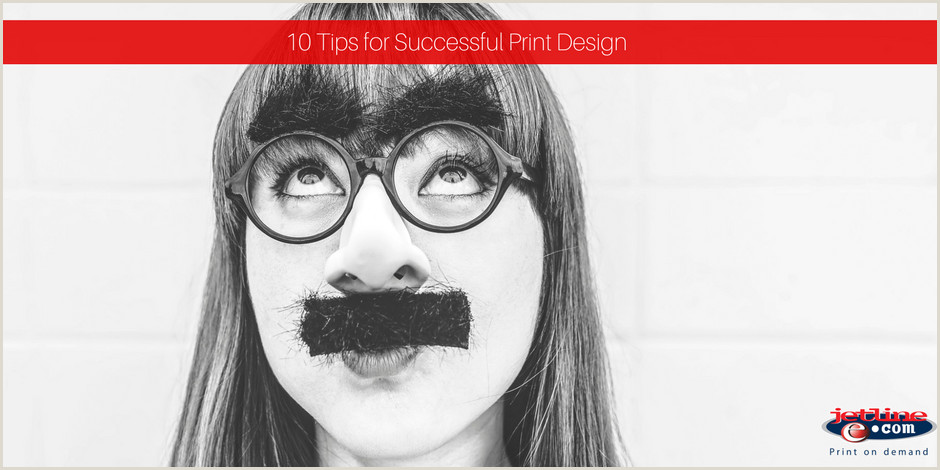 Example Of Good Print Design 10 Tips To Successful Print Design
