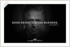 Good Design Is Good Business Quote 10 Business Quotes Ideas