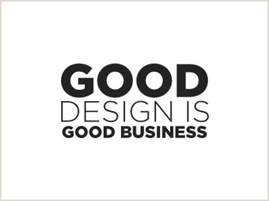 Good Design Is Good Business Quote Good Design Is Good Business Design Graphicdesign