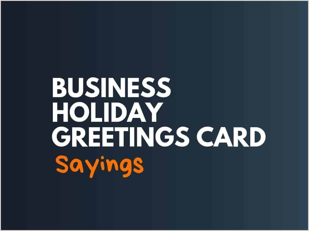 Unique Business Holiday Greeting Cards 67 Best Business Holiday Greeting Card Sayings