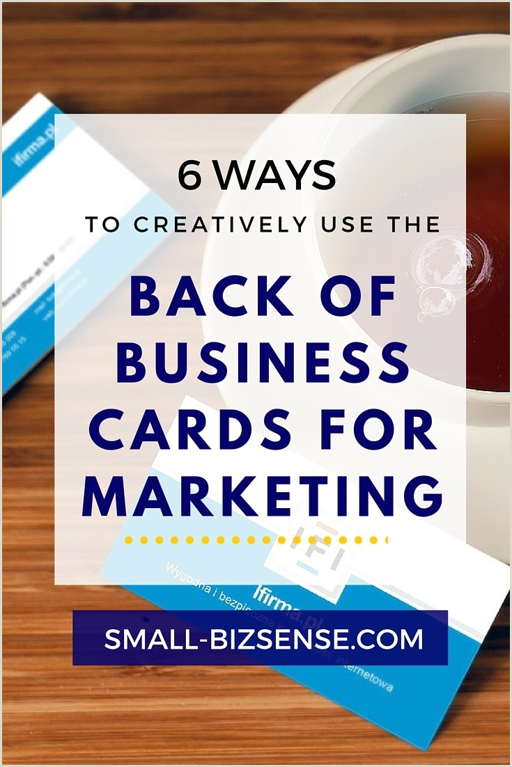 What To Put On The Back Of A Business Card 6 Ways To Creatively Use The Back Of Business Cards For